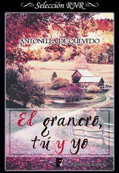 Leer El granero, tú y yo - Antonella de Quevedo (Online)