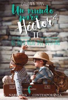 Leer El hilo rojo del destino (Un mundo para Héctor 2)- Estefanía Yepes (Online)