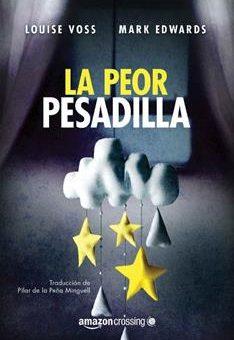 Leer La peor pesadilla - Mark Edwards & Louise Voss (Online)