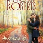Leer Amenaza de Tormenta – Nora Roberts (Online)
