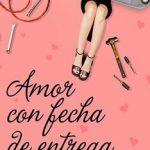 Leer Amor con fecha de entrega – Silvia García Ruiz (Online)