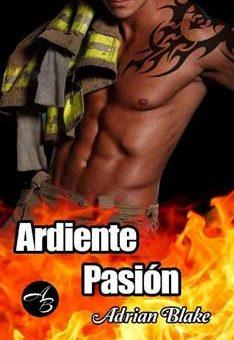 Leer Ardiente pasión - Adrian Blake (Online)