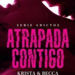 Leer Atrapada Contigo – Krista Ritchie & Becca Ritchie (Online)