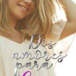 Leer Dos amores para Cassie Vol. 02 – Mark Miller (Online)