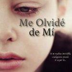 Leer Me olvidé de mí – Rafael Alcolea Harold (Online)