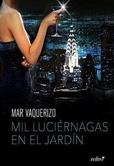 Leer Mil luciérnagas en el jardín - Mar Vaquerizo (Online)