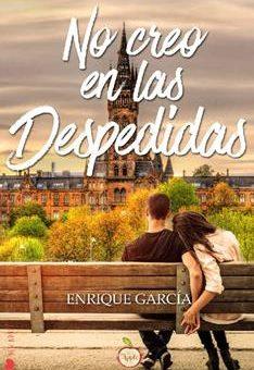 Leer No creo en las despedidas - Enrique García Díaz (Online)
