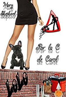 Leer Por La C De Carol - Mary Shepherd (Online)