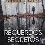 Leer Recuerdos secretos – Mallory Kane (Online)