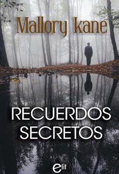 Leer Recuerdos secretos - Mallory Kane (Online)