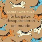 Leer Si los gatos desaparecieran del mundo – Genki Kawamura (Online)