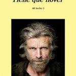 Leer Tiene que llover – Karl Ove Knausgård (Online)