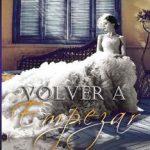 Leer Volver a empezar – Lorena R. Jeffers (Online)