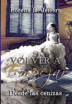 Leer Volver a empezar - Lorena R. Jeffers (Online)
