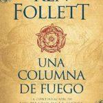 Leer Una columna de fuego – Ken Follett (Online)