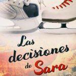 Leer Las decisiones de Sara – Susanna Herrero (Online)