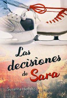Leer Las decisiones de Sara - Susanna Herrero (Online)