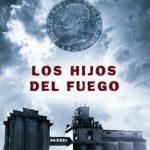 Leer Los hijos del fuego – Pedro Feijoo (Online)