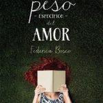 Leer El peso específico del amor – Federica Bosco (Online)