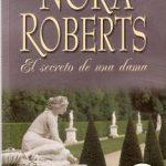 Leer El secreto de una dama – Nora Roberts (Online)