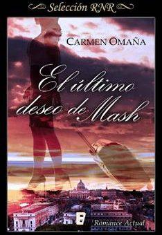 Leer El último deseo de Mash - Carmen Omaña (Online)