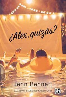 Leer ¿Alex, quizás? - Jenn Bennett (Online)