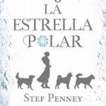 Leer Bajo la Estrella Polar – Stef Penney (Online)