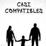 Leer Casi compatibles – Anna Garcia (Online)