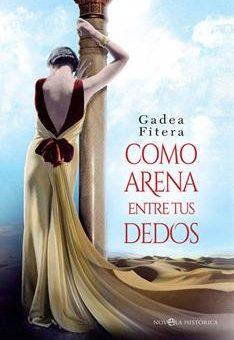 Leer Como arena entre tus dedos - Gadea Fitera (Online)