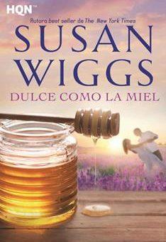 Leer Dulce como la miel - Susan Wiggs (Online)