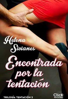 Leer Encontrada por la tentación - Helena Sivianes (Online)