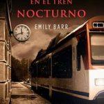 Leer Extraños en el tren nocturno – Emily Barr (Online)