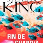 Leer Fin de guardia – Stephen King (Online)