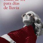 Leer Gafas de sol para días de lluvia – Mamen Sánchez (Online)