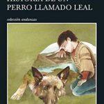 Leer Historia de un perro llamado leal – Luis Sepúlveda (Online)