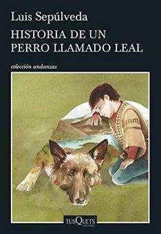 Leer Historia de un perro llamado leal - Luis Sepúlveda (Online)