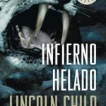 Leer Infierno helado – Lincoln Child (Online)