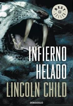 Leer Infierno helado - Lincoln Child (Online)