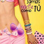 Leer Jamás nadie como tú – Lorena Doncel (Online)