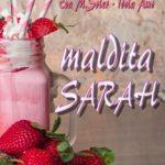 Leer Maldita Sarah – Eva M. Soler (Online)