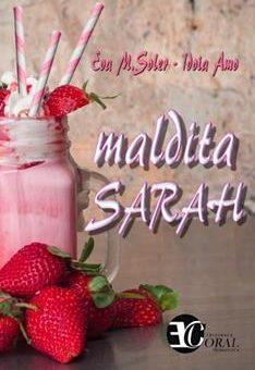 Leer Maldita Sarah - Eva M. Soler (Online)
