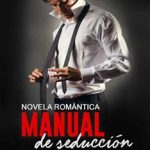 Leer Manual de Seducción – Lee Vincent (Online)