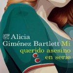 Leer Mi querido asesino en serie – Alicia Giménez Bartlett (Online)