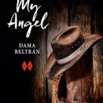 Leer My Angel – Dama Beltrán (Online)