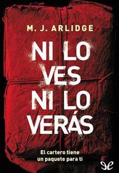 Leer Ni lo ves ni lo verás - M. J. Arlidge (Online)