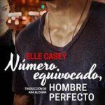 Leer Número equivocado, hombre perfecto – Elle Casey (Online)