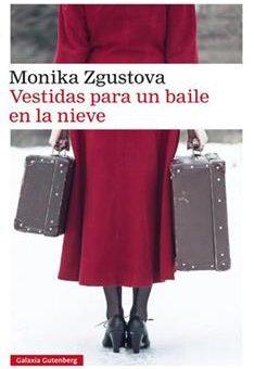 Leer Vestidas para un baile en la nieve - Monika Zgustova (Online)