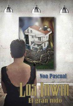 Leer El gran nido (Los Irwin 3) - Noa Pascual (Online)