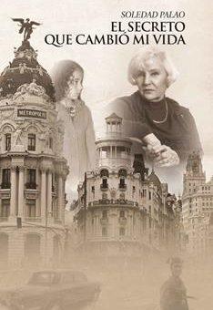 Leer El secreto que cambió mi vida - Soledad Palao Sirés (Online)