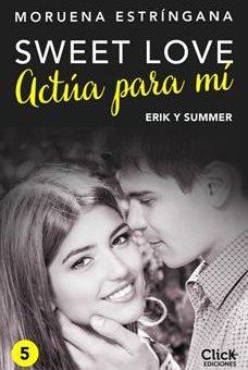 Leer Actúa para mí - Moruena Estríngana (Online)